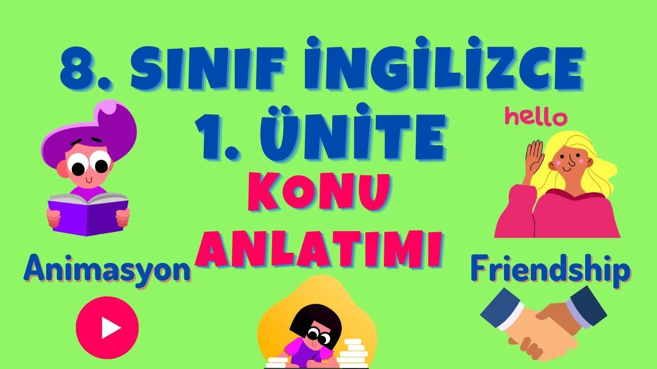 8.SINIF İNGİLİZCE 1.ÜNİTE | FRIENDSHIP