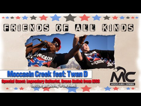 Friends Of All Kinds - Moccasin Creek (Featuring: Bruce Kulick and Twan D)