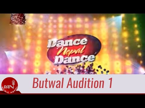 Dance Nepal Dance Butwal Audition 2
