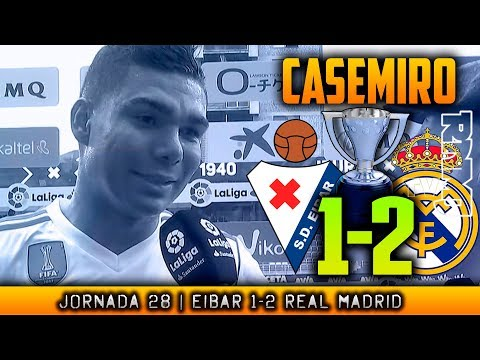 CASEMIRO post Eibar 1-2 Real Madrid (10/03/2018) | LIGA JORNADA 28