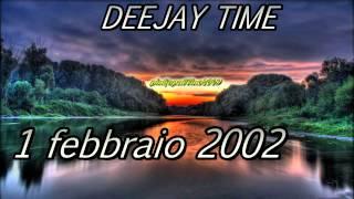 Deejay time 1-febbraio-2002