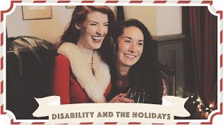 Disability and The Holidays // Jessie and Claud