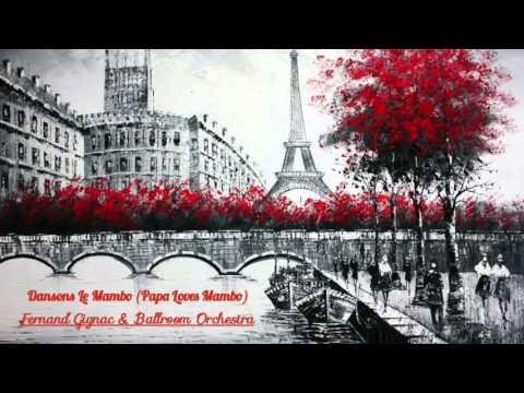 """Dansons Le Mambo"" (Papa Loves Mambo) - Fernand Gignac & Ballroom Orchestra"