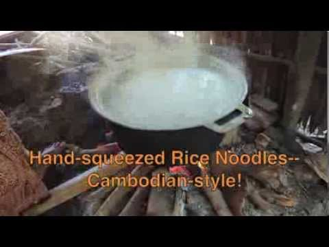 Hand-squeezed Rice Noodles--Cambodian-style!