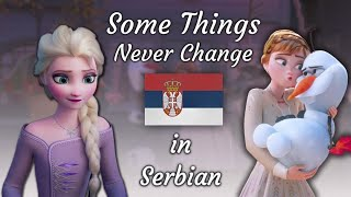 Download Frozen 2 - Some Things Never Change (Serbian) [S&T]