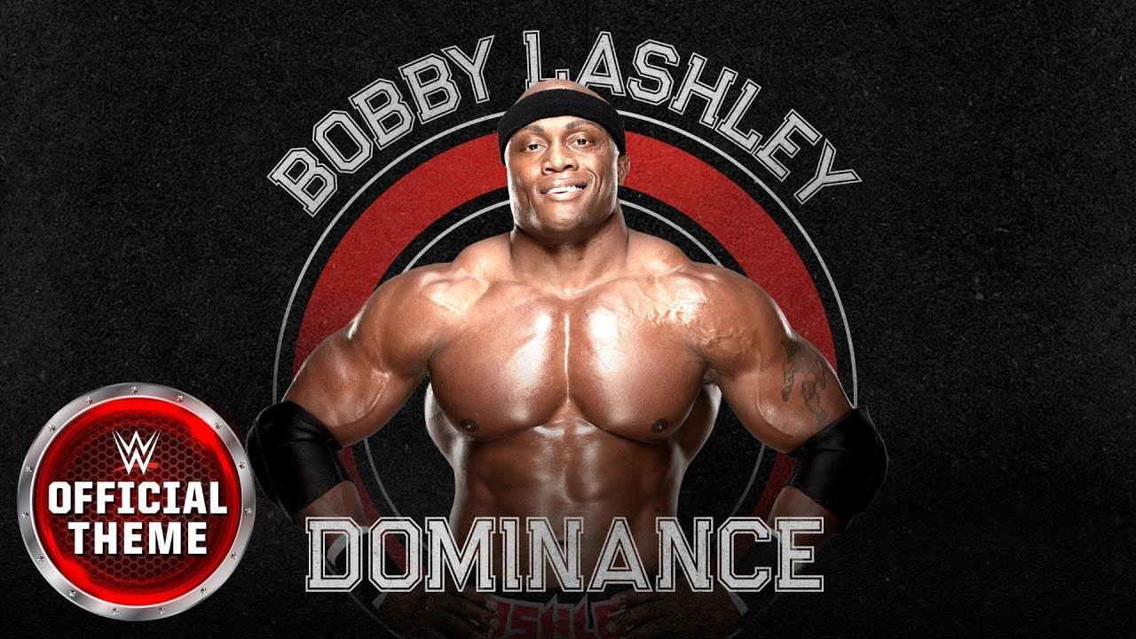 Bobby Lashley Dominance Entrance Theme Youtube