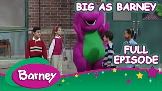 Barney - Big As Barney (Full Episode)