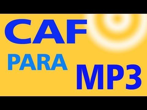 Como converter CAF para MP3 - MiTutoriais