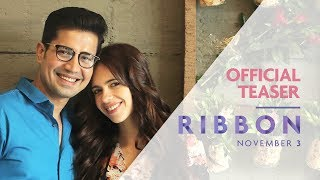 Presenting the official Teaser of the upcoming movie RIBBON, Love's...