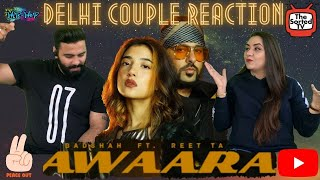 Gambar cover AWAARA I BADSHAH FT. REET TALWAR| [DETAILED] Delhi Couple Reactions