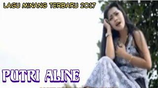 Lagu Minang Terbaru 2018-Putri Aline-Full Album