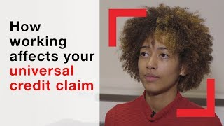 How working affects your universal credit claim | advice | Shelter