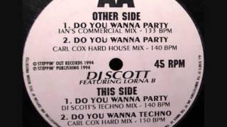 DJ SCOTT  -  DO YOU WANNA PARTY (CARL COX HARD HOUSE MIX)