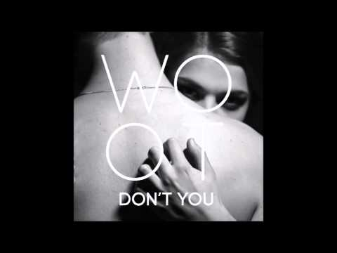WOOT - Don't You (audio only)
