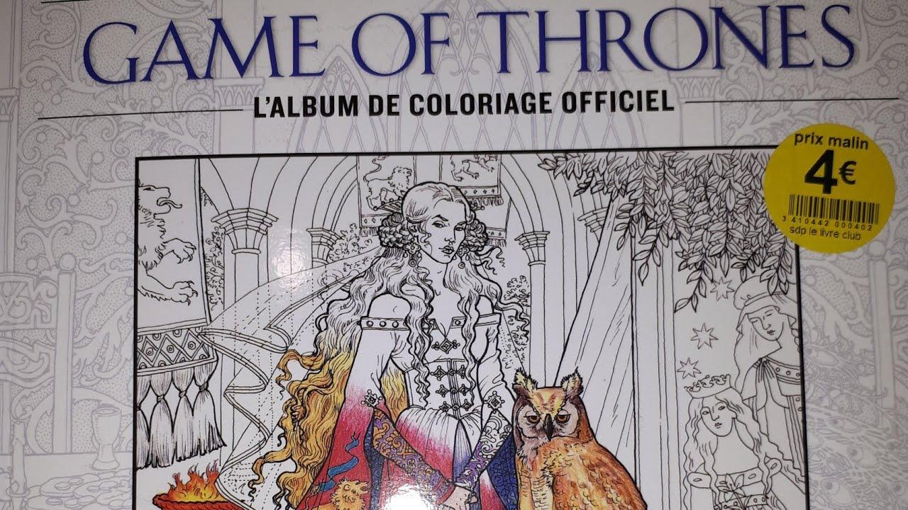 Présentation Livre De Coloriage Game Of Thrones Youtube