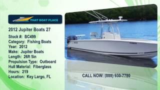 2012 Jupiter Boats 27