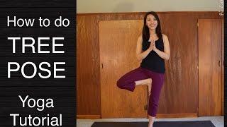 Tree Pose - Yoga Pose Tutorial