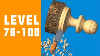 Woodturning 3D Game Walkthrough Level 76-100