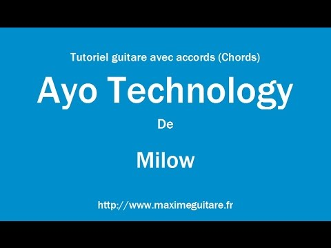 Ayo Technology (Milow) - Tutoriel guitare avec accords (Chords)