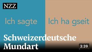 Schweizerdeutsch: Warum es vielen Deutschen Mühe bereitet