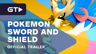 Pokemon Sword and Pokemon Shield - Overview Trailer