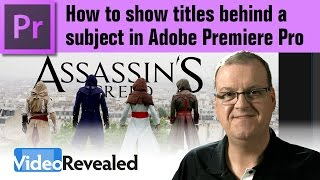 How to show titles behind a subject in Adobe Premiere Pro