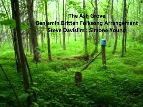 The Ash Grove  Benjamin Britten Folksong Arrangement  Steve Davislim  Simone Young