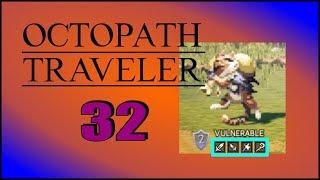 SUPER MEGA EXP BOOST!- Octopath Traveler - 032 (Deutsch/Gameplay)