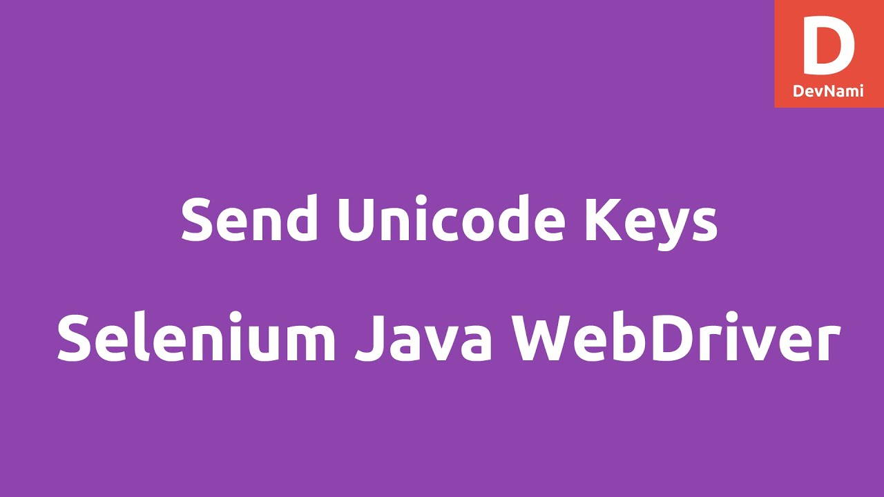 Send Unicode Keys with Selenium Webdriver