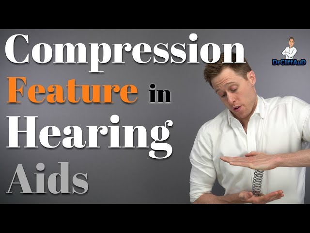 Advanced Hearing Aid Features Explained   Compression