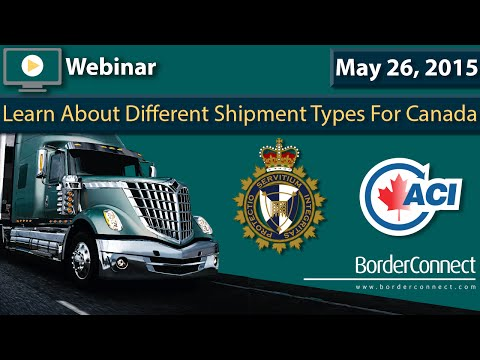 Online Webinar - Learn About Different Shipment Types for Canada