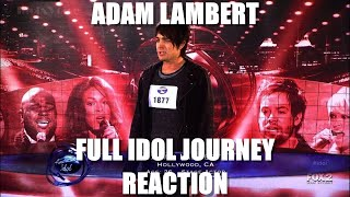 Adam Lambert American Idol Complete Journey REACTION