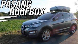 Pasang Roof Box Thule di Hyundai Santa Fe