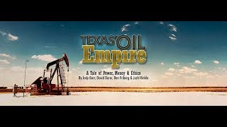 OIL EMPIRE: Exposing financial ties between the Texas Railroad Commissioner & the gas/oil industry