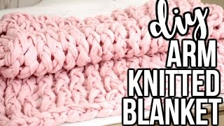 DIY ARM KNITTED BLANKET TESTED - How To Arm Knit A Blanket