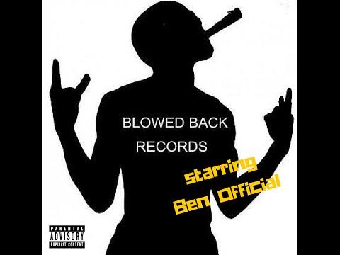 Ben Official - Blowed Back Records #theMixTape (Full Mixtape)