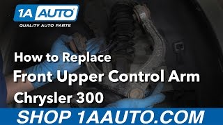 How to Replace Upper Control Arms 05-17 Chrysler 300