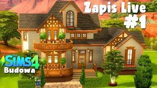 ZAPIS LIVE  The Sims 4 - COŚ BUDUJEMY. NIE PYTAJCIE CO, PO PROSTU BUDUJEMY #1