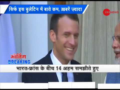 Morning Breaking: New relationship building between India-France