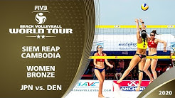 Women's Bronze Medal: JPN vs. DEN | 2* Siem Reap (CAM) - 2020 FIVB Beach Volleyball World Tour