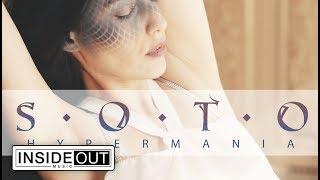 SOTO - HyperMania (OFFICIAL VIDEO)