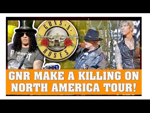 Guns N' Roses News: Not In This Lifetime Tour Makes a Shit Ton Of Money! Over 100 Million!