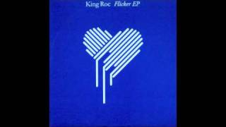 King Roc - Flicker Ep