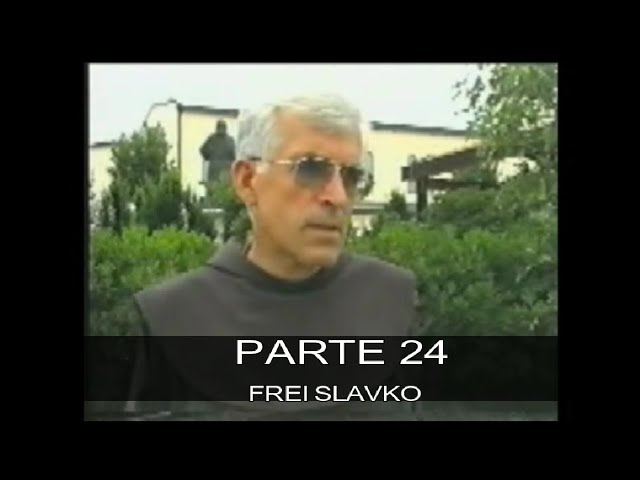 DVD MEDIUGÓRIE - APRESSAI A VOSSA CONVERSÃO - PARTE 24 - FREI SLAVKO