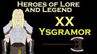 Heroes of Lore and Legend: Ysgramor (Elder Scrolls)