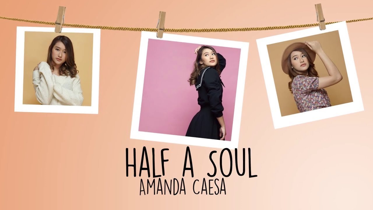 Amanda Caesa - Half A Soul (OFFICIAL LYRIC VIDEO)