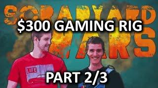 $300 Budget Gaming PC Challenge - Scrapyard Wars Episode 1b