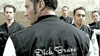 Dick Brave and the Backbeats  It's up to you