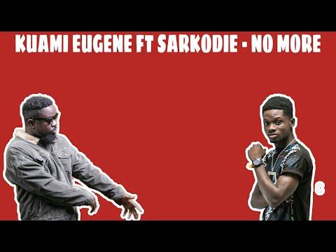 Kuami Eugene Ft Sarkodie - No More (Lyrics Video)