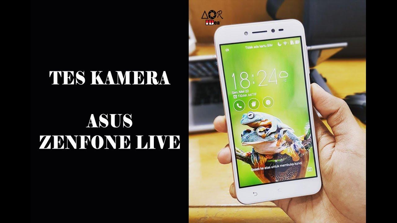 Tes Kamera Asus Zenfone Live Hasil Foto dan Video - YouTube